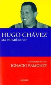 Hugo Chavez, Ma première vie van Ignacio Ramonet