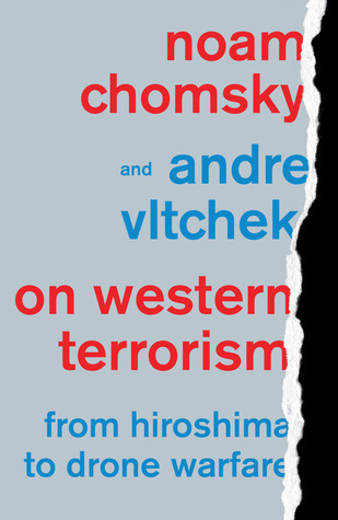 Noam Chomsky, On Western Terrorism