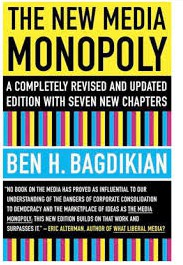 Ben Bagdikian, The new media monopoly
