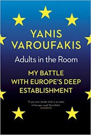 Adults in the Room- My battle with Europe's Deep Establishment