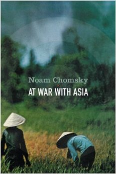 At War with Asia. Essays on Indochina