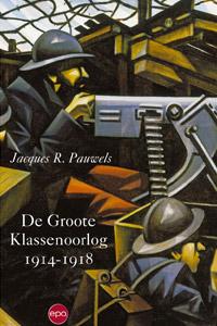 De groote klasseoorlog 1914-1918